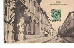 CPA Italie PARMA Strada Vittorio Emanuele De 1910 - Parma