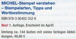 MICHEL Stempel Verstehen Ratgeber 2020 Neu 50€ Briefmarken Stempelarten Wert Bestimmen Stamps ISBN978 3 95402 252 6 - Books, Magazines, Comics
