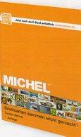 Sammeln Leicht Gemacht MICHEL 2014 Neu 15€ Anleitung SAMMLER-ABC Für Junge Sammler/alte Hasen ISBN978-3-95402-073-7 - Philatélie