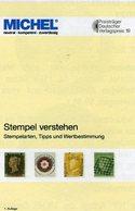 Stempel Verstehen Ratgeber 2020 New 50€ Briefmarken MICHEL Stempelarten Wert Bestimmen Stamps ISBN978 3 95402 252 6 - Annullamenti