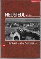 """6048: Sachbuch """"Neusiedl Am See"""", Neu, 196 Seiten Abb. Alter AKs Aus Dem Burgenland - Bruck An Der Leitha"""