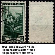 # Filigrana Lettere Alta 10/10+ - 10 Lire Ruota 1° SA Italia Al Lavoro - 1946-60: Gebraucht