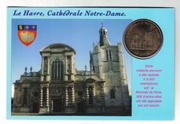 Encart Monnaie De Paris 76.Le Havre - Cathédrale Notre Dame 2010 - Monnaie De Paris