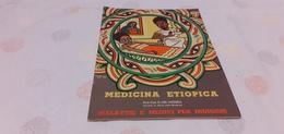 MADICINA ETIOPICA- MALATTIE E MEDICI PER INDIGENI- DOTT.DEL GUERRADOTT. - Médecine, Biologie, Chimie