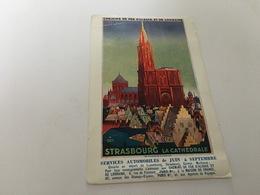 CP - 1600 - Chemin De Fer D'Alsace Et De Lorraine - Strasbourg - La Cathédrale - Advertising