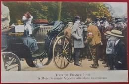 Cpa 57 METZ Tour De France 1910 Comte Zeppelin - Cyclisme