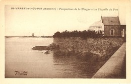 CPA - MANCHE - ST-VAAST-le-HOUGUE, Perspectives De La Hougue Et La Chapelle Port - Saint Vaast La Hougue