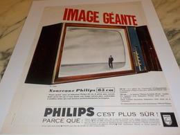 ANCIENNE  PUBLICITE IMAGE GEANTE PHILIPS 1969 - Television