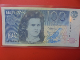 ESTONIE 100 KROONI 1992 CIRCULER (B.12) - Estonie