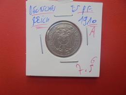 DEUTSCHES REICH 25 PFENNIG 1910 A (A.10) - 25 Pfennig