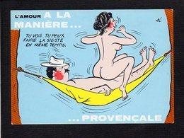 Illustrateur Dessin (A) Alexandre / Série : L'Amour à La Maniére ...Provençale /  Tu Vois,tu Peux Faire La Sieste... - Alexandre