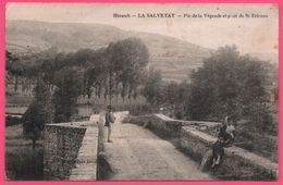 La Salvetat - Pic De La Végende Et Pont De Saint Etienne - St - Animée - Edit. EUGENE AZAIS - 1924 - La Salvetat