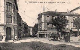 CPA HENDAYE - PLACE DE LA REPUBLIQUE ET RUE DU PORT - Hendaye