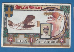 BIPLAN WRIGHT LIEUTENANT CALDERARA - Piloten