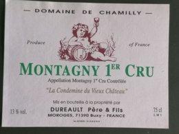 MONTAGNY  ETIQUETTE  1ER CRU DOMAINE DE CHAMILLY - Bordeaux