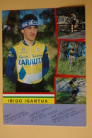 CYCLISME: CYCLISTE : INIGO IGARTUA Format :13 X 18 - Ciclismo