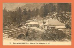 A512 / 573 65 - Env. De CAUTERETS Hotel Du Pont D'Espagne - France