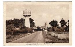 28 EURE ET LOIR - CORMAINVILLE Le Château D'eau (voir Descriptif) - Sonstige Gemeinden