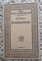 Fremdwortkunde, Elise Richter, Teubner, Leipzig 1919.  Rrare - Livres, BD, Revues