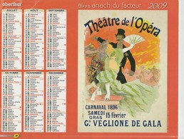 ALMANACH DU FACTEUR 2009 . THEATRE DE L'OPERA ET LE JARDIN DE PARIS  ( SCAN RESTO VERSO ) - Calendars