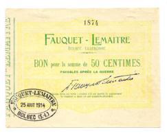 1914-1918 // Ville De BOLBEC & LILLEBONNE // (76) // Sct FAUQUET-LEMAITRE // Août 1914 // Bon De 50 Centimes - Bons & Nécessité