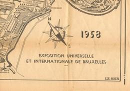 Bruxelles Expo 58  Plan Grand Format Extrait Du Le Soir Du 9 Avril 1958    61x43 Cm - Documentos Antiguos