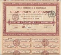 SOCIETE DES PALMERAIES AFRICAINES - 2 PARTS DE FONDATEURS- ANNEE 1920 - Afrique