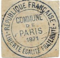 Commune De Paris CACHET 1871 - Other
