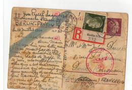 D7 13 08 1944..entier Postal Recom Berlin 115 D'un  STO Allemagne/france  Censure  De Berlin/Pankow Differentes Marques - 2. Weltkrieg 1939-1945