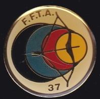 64412- Pin's-Tir à L'arc.FFTA Fédération Française De Tir à L'Arc. Indre-et-Loire - Tiro Al Arco