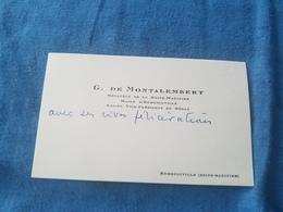 Carte De Visite Ecrite G. De Montalembert Senateur Dela Seine-Maritime   Homme Politique - Cartes De Visite