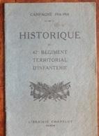 HISTORIQUE Du 42° Régiment Territorial D'infanterie - Catalogues