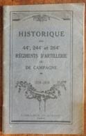 HISTORIQUE Des 44° , 244° Et 264° Régiment D'artillerie De Campagne - Catálogos