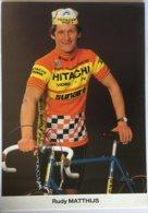 Postcard Rudy Matthijs - Hitachi-Sunair - 1985 - Ciclismo