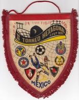 Football / Mexico II TORNEO HEXAGONAL De FUTBOL / Flag, Pennant / Sport - Uniformes Recordatorios & Misc