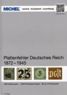 MICHEL Plattenfehler 2019 Deutsches Reich 1872-1945 Neu 30€ Kaiserreich/DR/3.Reich Special Catalogue Of Old Germany - Libros, Revistas, Cómics