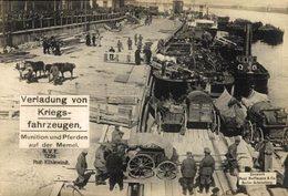 VERLADUNG VON KRIEGSFAHRZEUGEN MUNITION UND PFERDE AUF DER MEMEL   17*12cm 1914/15  WWI WWICOLLECTION - Litauen