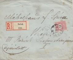Ungarn: 1898: Einschreiben Perlak Nach Wien - Ungheria