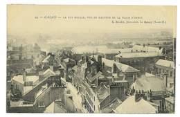 CPA 62 CALAIS LA RUE ROYALE - Calais