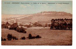 BOURMONT - Vallée De La Meuse - BOURMONT -SAINT THIEBAUT - Bourmont