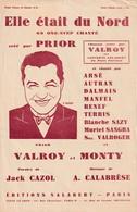 (MUSI2) Elle était Du Nord , PRIOR , VALROY , MONTY , Paroles JACK CAZOL , Musique A CALABRESE - Scores & Partitions