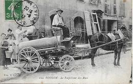 TOULON -  1913 -  LE TORPILLEUR DES RUES - Toulon