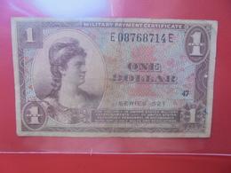 U.S.A (MILITAIRE) 1$ 1954-58 CIRCULER (B.12) - 1954-1958 - Series 521