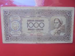 YOUGOSLAVIE 1000 DINARA 1946 CIRCULER (B.12) - Jugoslavia
