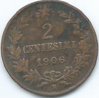 Italy - Vittorio Emanuele III - 1906 R - 2 Centesimo - KM38 - 1861-1946 : Regno