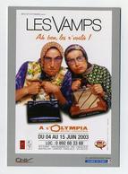 CP Pub Neuve - Les Vamps - Ah Ben Les R'voilà - Olympia, Paris - 2003 - Spectacle Humour Stand-up Show - Artistes