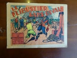 Le Flibustier Sans Rival N°12, Année 1940, Pic Nic Et Cendrillon ; L07 - Andere Autoren