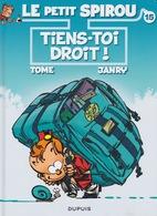 Le Petit Spirou - Tome & Janry - N° 15 Tiens Toi Droit! - Livres, BD, Revues