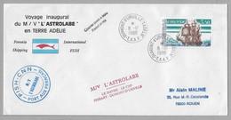 "B2 - TAAF PO135 Du 8.12.188  TERRE ADELIE. 1ère Rotation De "" L'ASTROLABE"" - Voyage Inaugural. - Lettres & Documents"