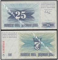 BOSNIA AND HERZEGOVINA 25 Dinara 1992 UNC  - SECOND ISSUE - Bosnia Erzegovina
